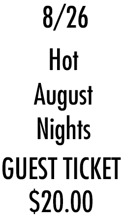 Hot August - Sunday 26 - Guest Ticket