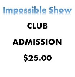 Justin Impossible Show Club Ticket