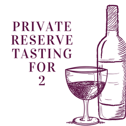 Private Reserve Tasting for 2