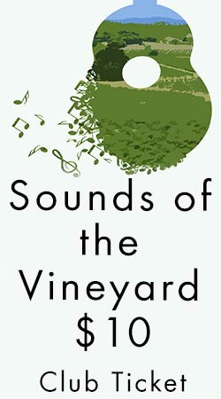 Sounds in the Vineyard Club Ticket